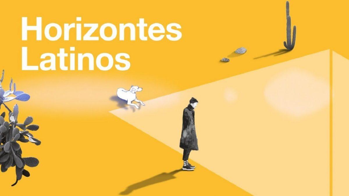 Horizontes Latinos: entre promesas y consagrados